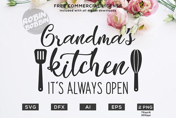 Download Grandma's Kitchen It's Always Open svg, Grandma svg ...