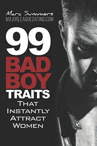 99 bad boy traits