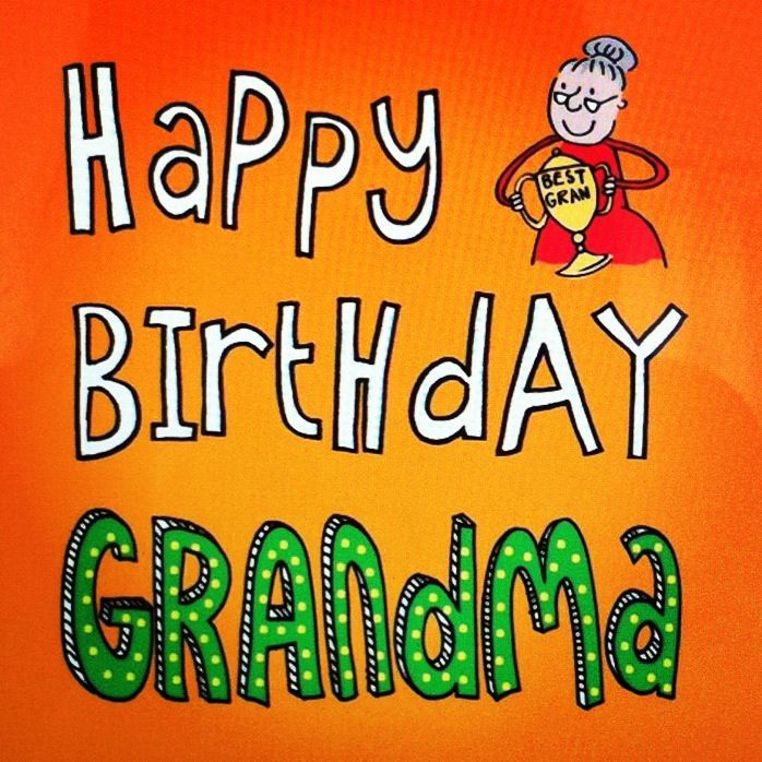 Happy birthday grandma my kids are sure lucky and my for What to get grandma for her birthday