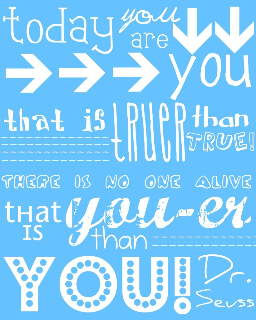 OH the Places You'll Go! -Dr. Seuss