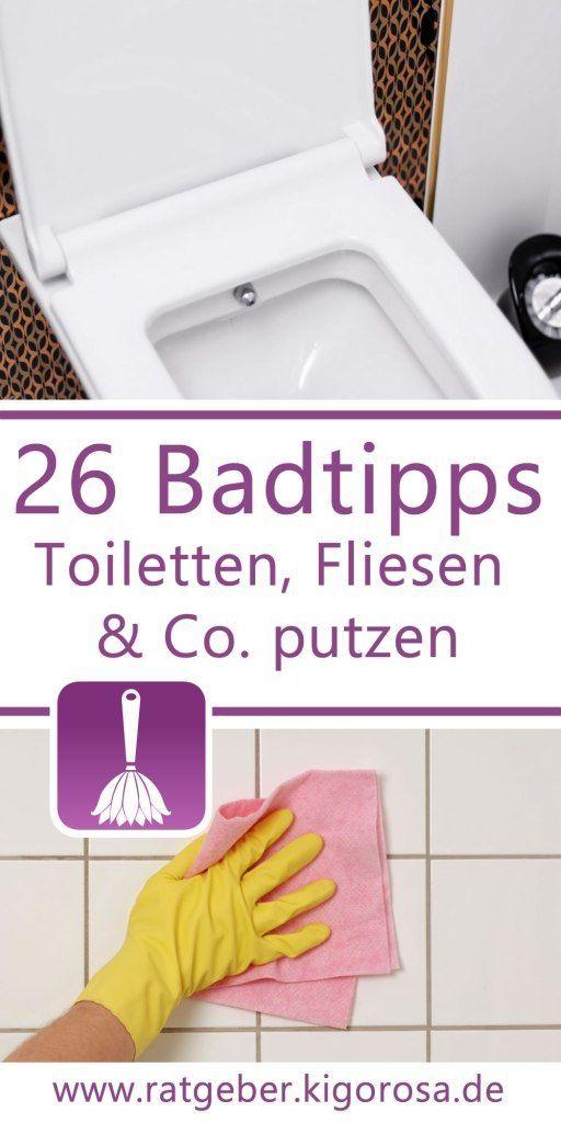 26 Tipps & Tricks für das Putzen im Bad Badezimmer