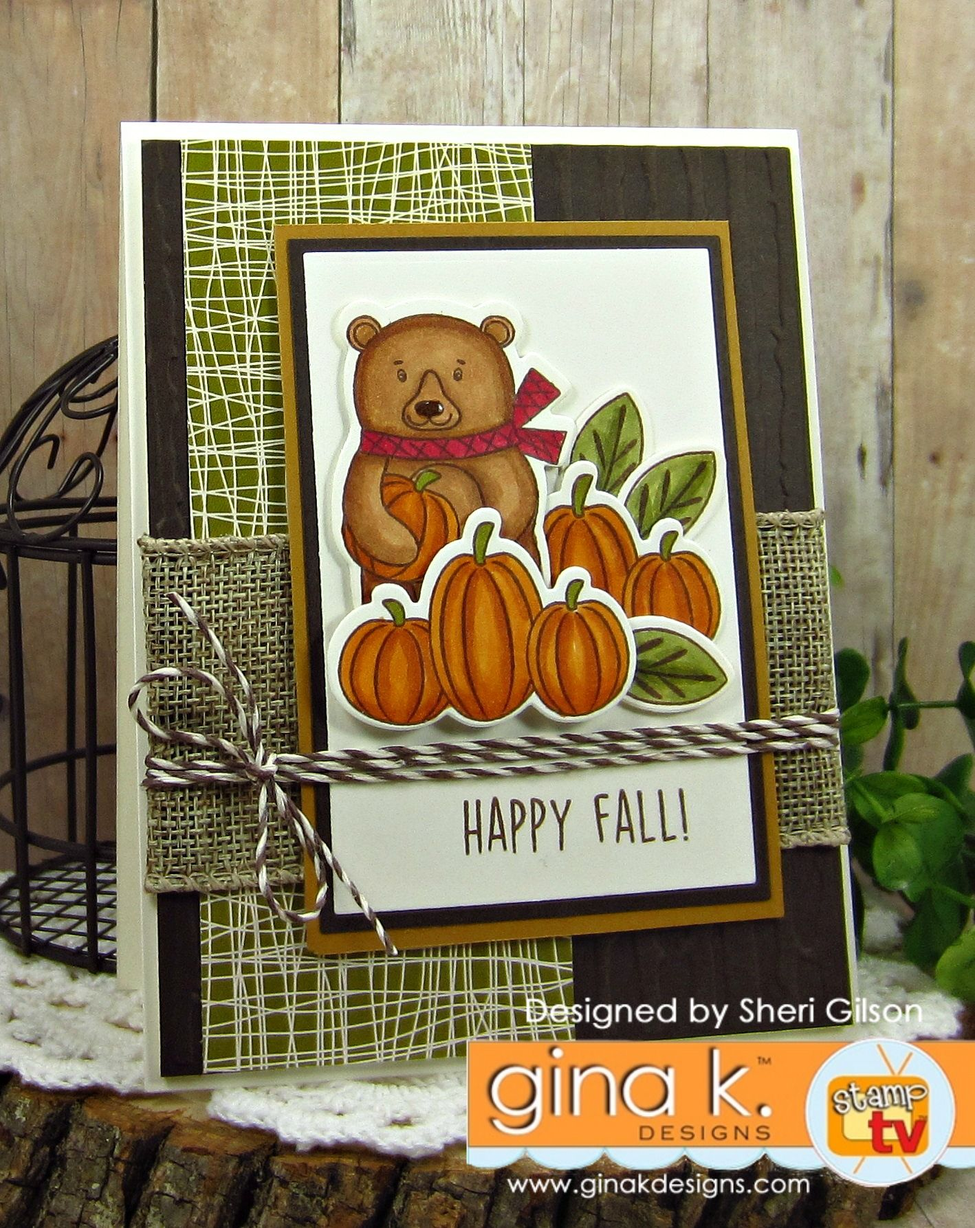 Card Making Ideas Gina K Part - 35: Painted Autumn StampTV Kit From Gina K. Designs. Card By Sheri Gilson.  Features