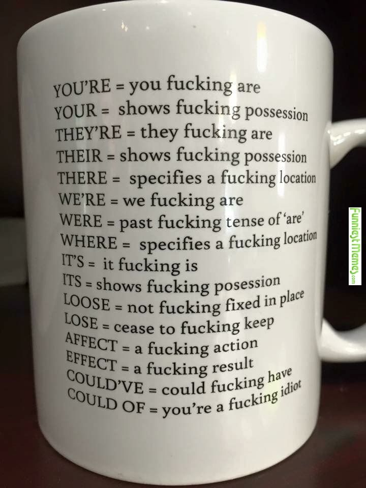 Matchless phrase, Could fuck up a cup of coffee