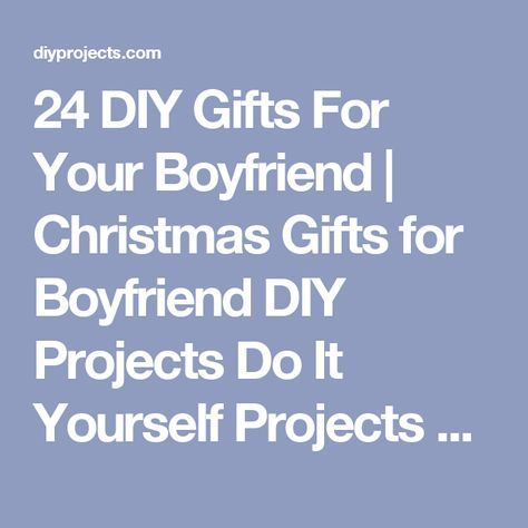 24 diy gifts for your boyfriend christmas gifts for boyfriend diy 24 diy gifts for your boyfriend christmas gifts for boyfriend diy projects do it yourself solutioingenieria Gallery