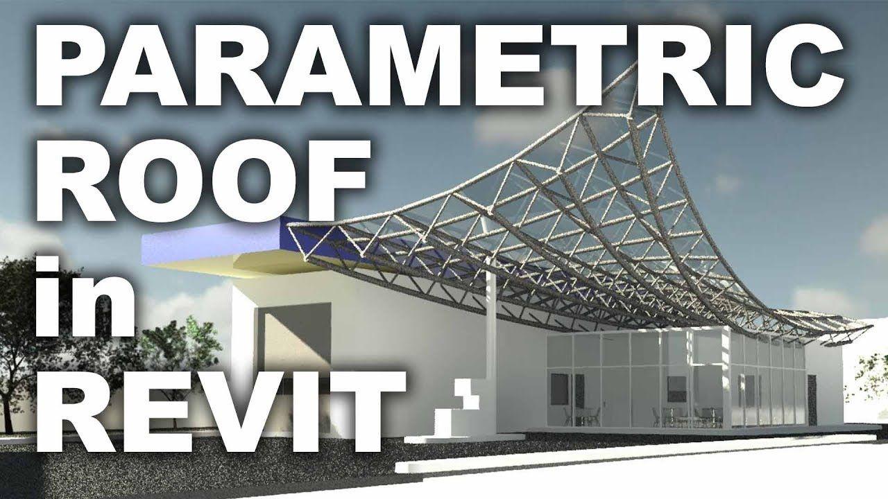 Slozhnaya Konstrukciya Krovli Revit Tutorial Parametric Parametric Design