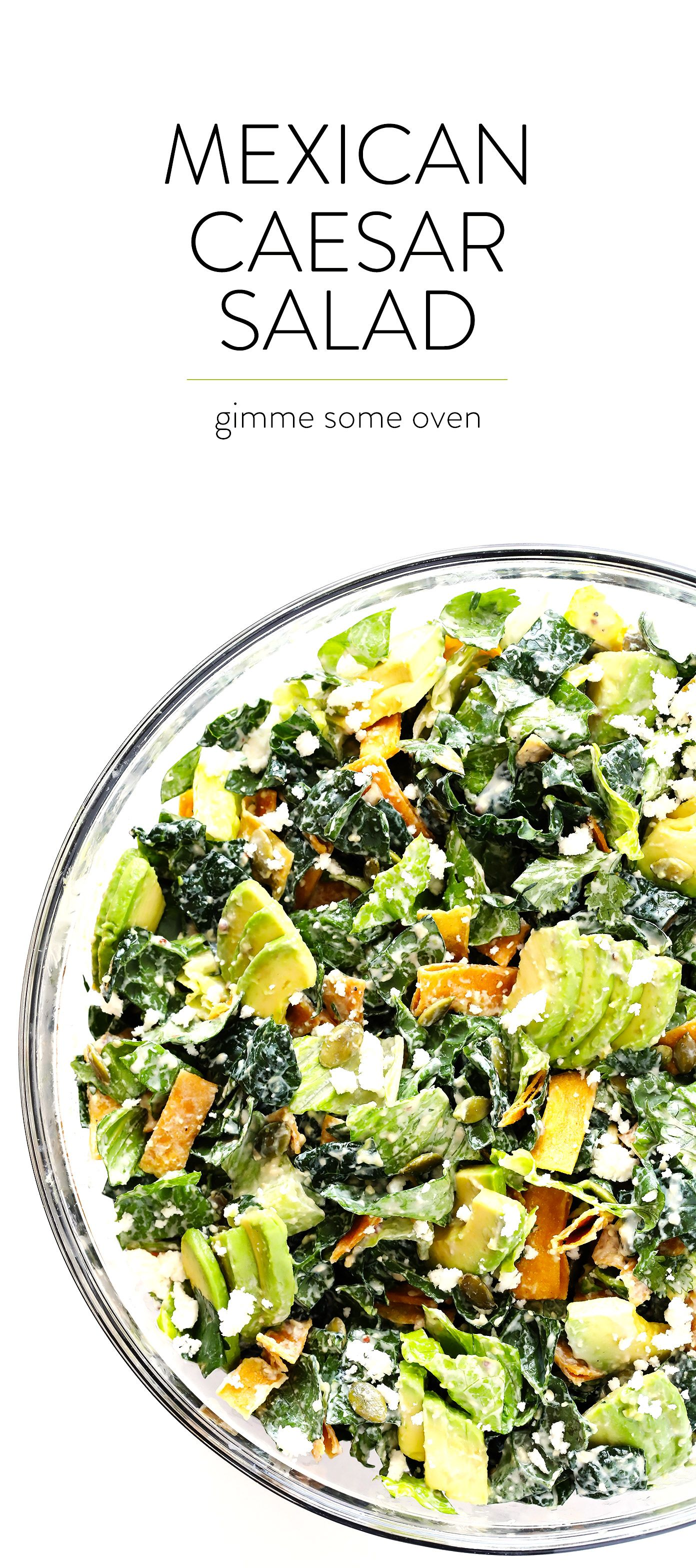 Photo of Mexican Caesar Salad | Gimme Some Oven