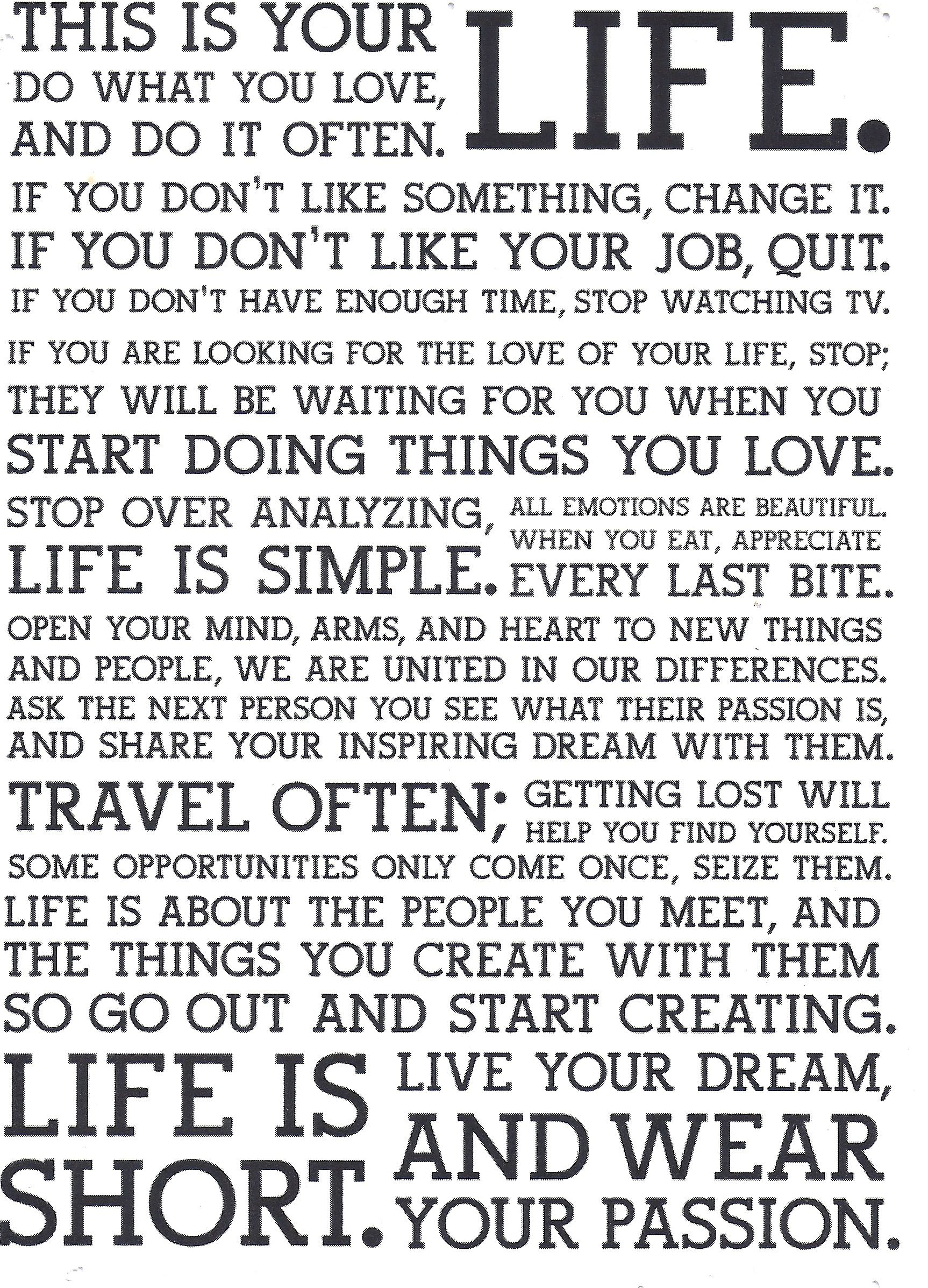 This Is Your Life Quote This Is Your Lifedo What You Love And Do It Oftenif You Don't