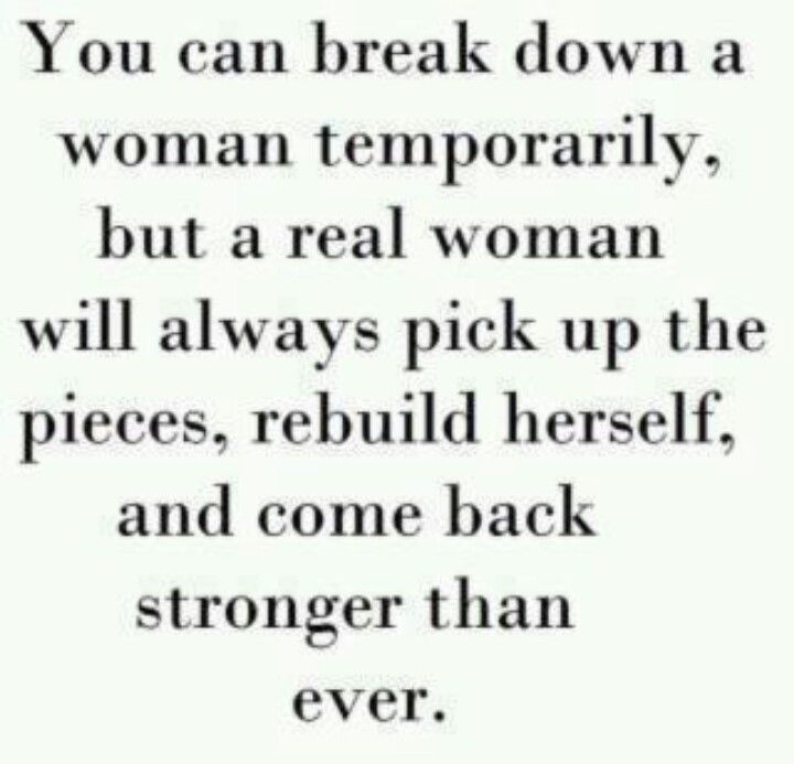 You Will Come Back Stronger Than Ever Break Up Quotes Quotes