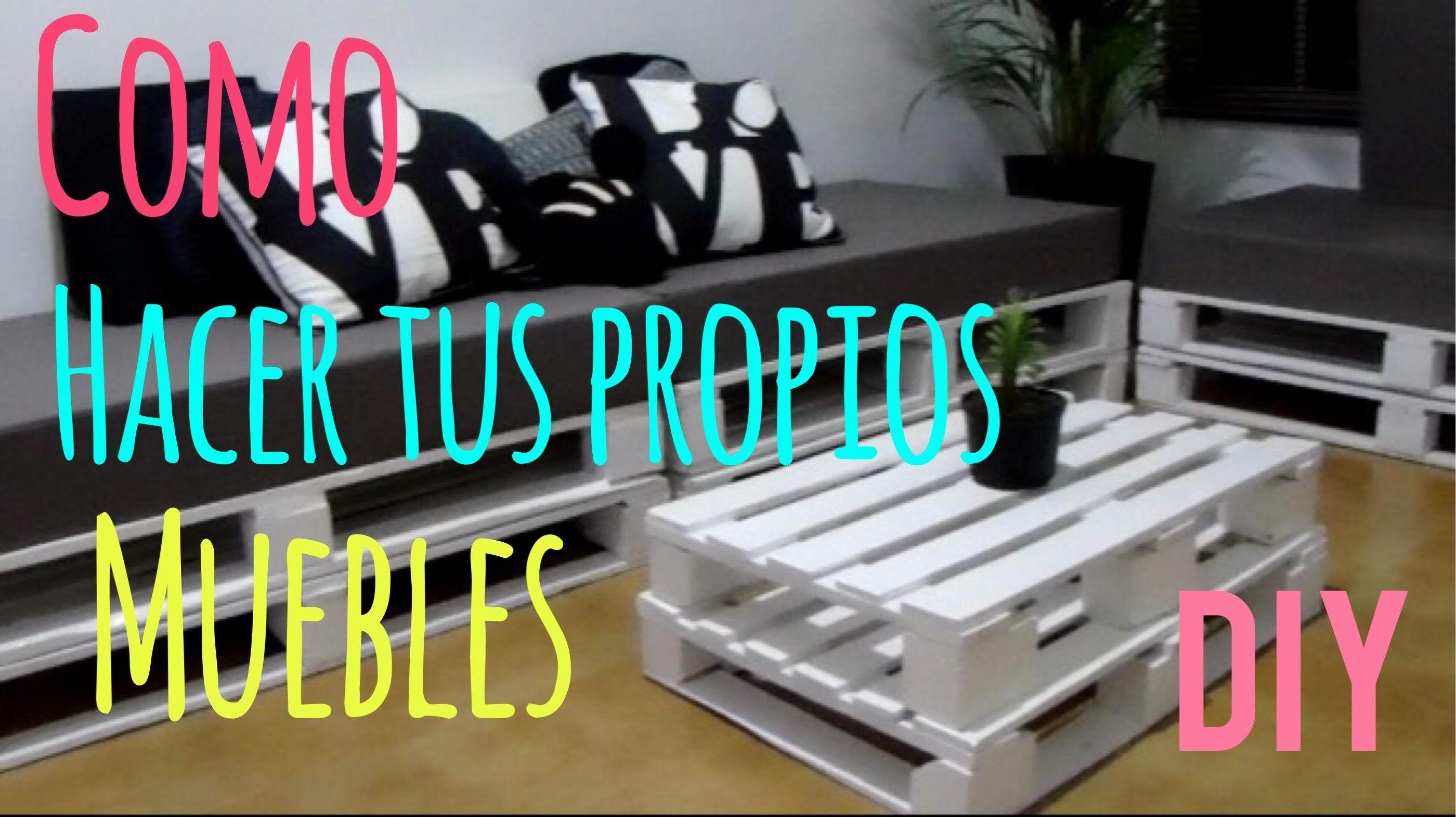 Diy Como Hacer Tus Propios Muebles Con Pallets Mi Primer Video  # Muebles Pampanga