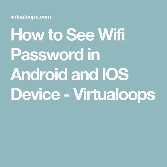 How to See Wifi Password in Android and IOS Device