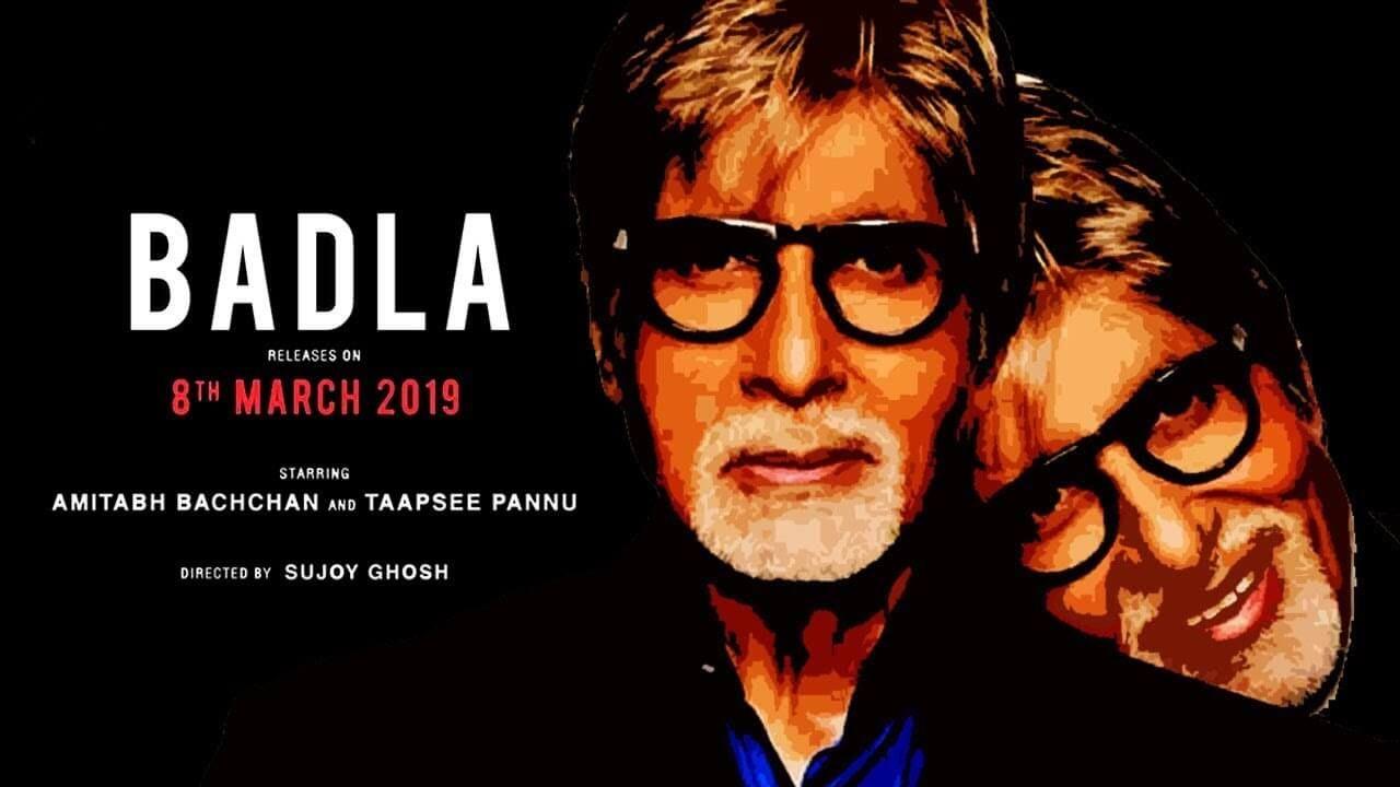 Badla 2019 Hindi Movie Watch Online Free Hindi Movies Latest