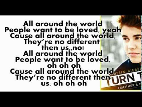 All Around The World Justin Bieber With Images Music Quotes