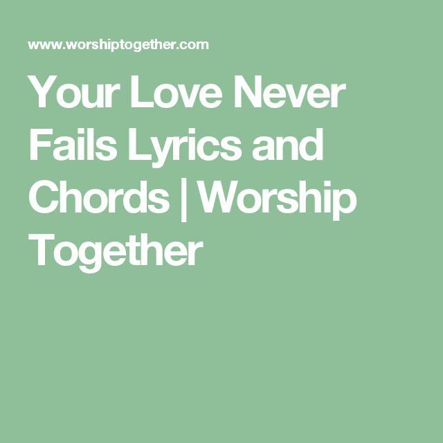 Your Love Never Fails (1) | Guitar | Pinterest | Worship, Ukulele ...