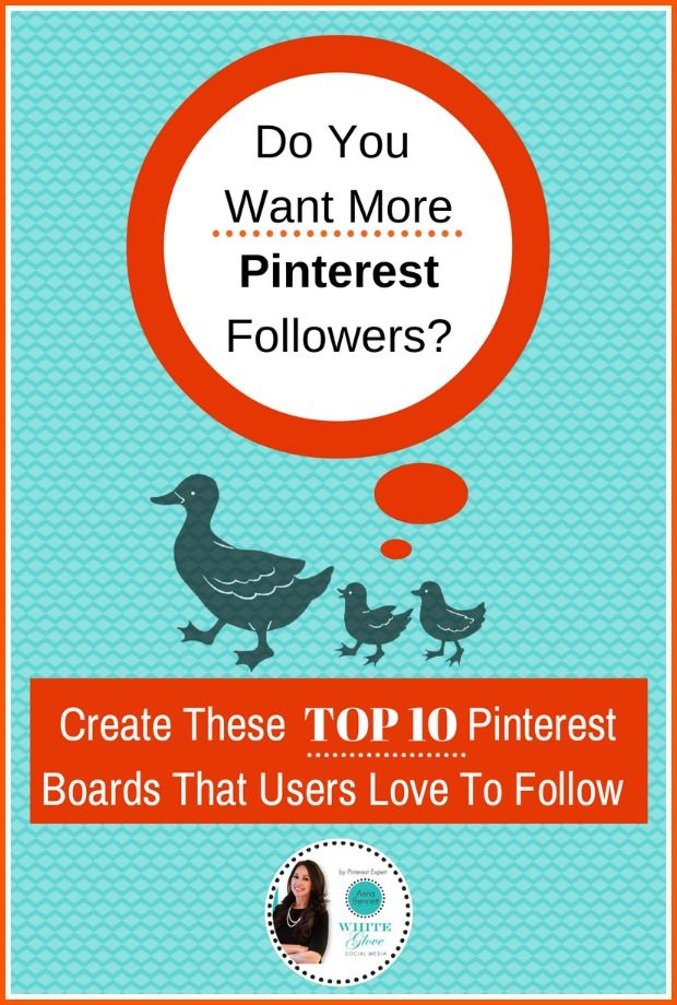 #PinterestExpert Shares Do You Want More Pinterest Followers? Create These Top 10 Pinterest Boards…