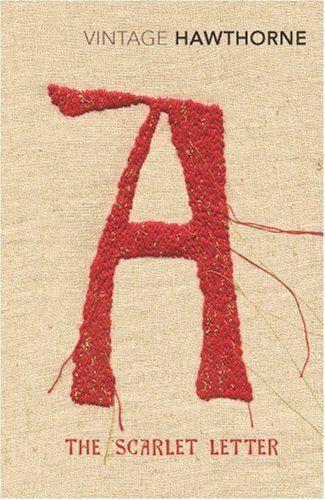 The Scarlet Letter by Nathaniel Hawthorne tells the story of