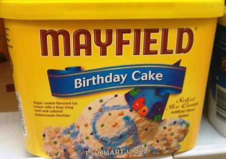 MAYFIELD BIRTHDAY CAKE ICE CREAM This is hands down my most FAVORITE
