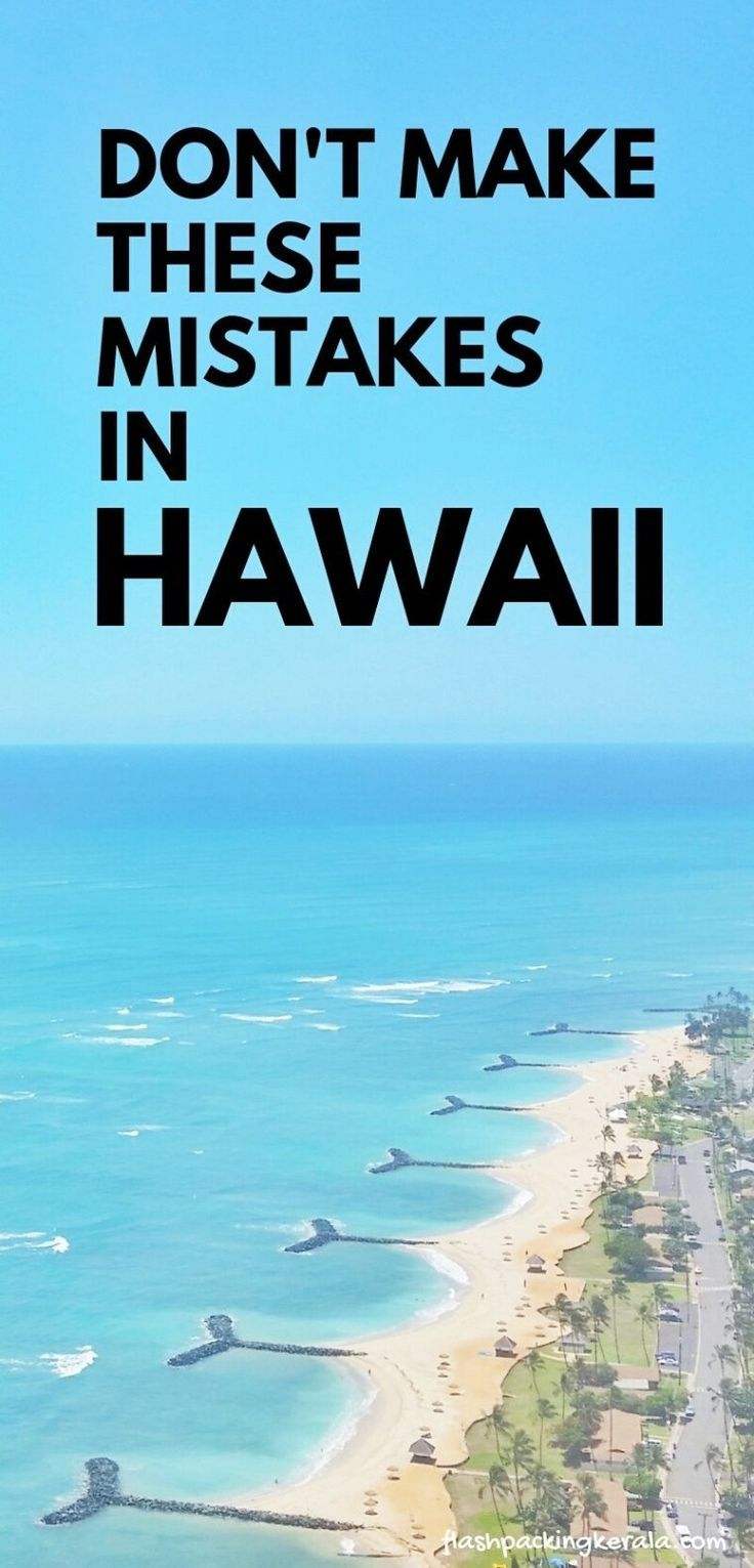 First time trip to Hawaii?! Things NOT to do