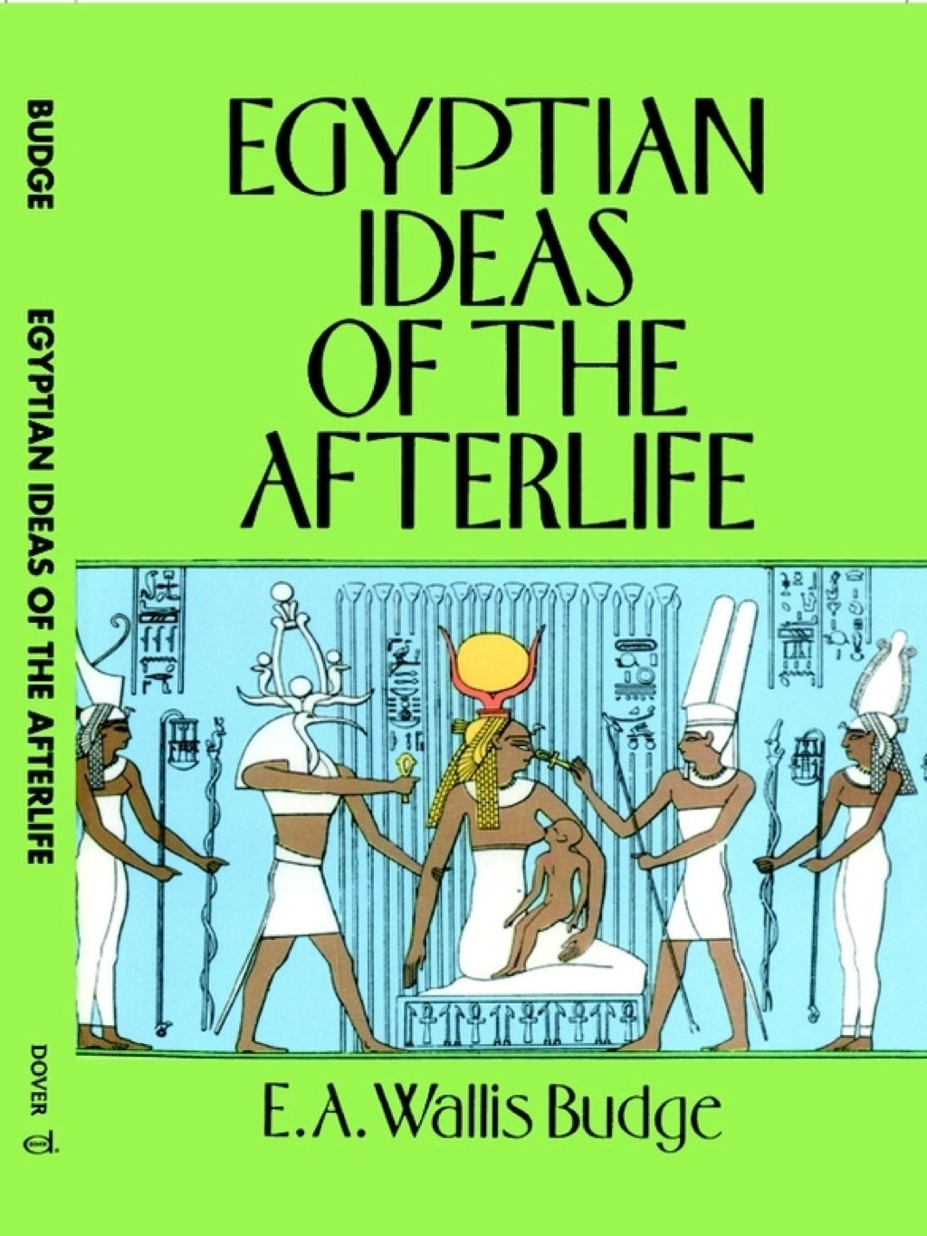 Egyptian Ideas Of The Afterlife Ebook