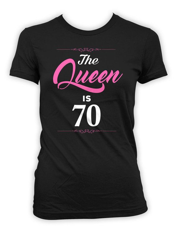 9b8a5617 70th Birthday T Shirt Custom Birthday Gifts For Women Grandma Gift Ideas  Bday Present B Day The Quee