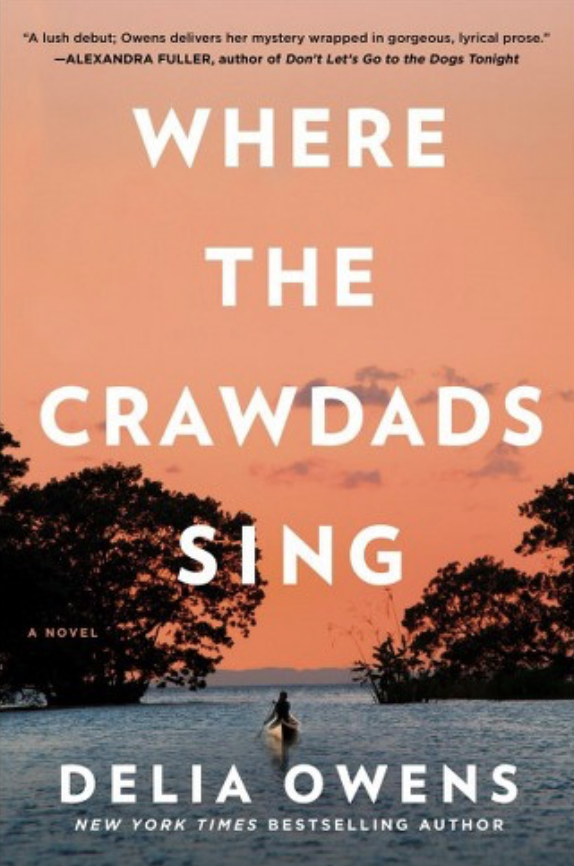 10 Reasons Why You Should Read: Where the Crawdads Sing by Delia Owens