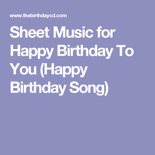 Sheet Music For Happy Birthday To You (Happy Birthday Song