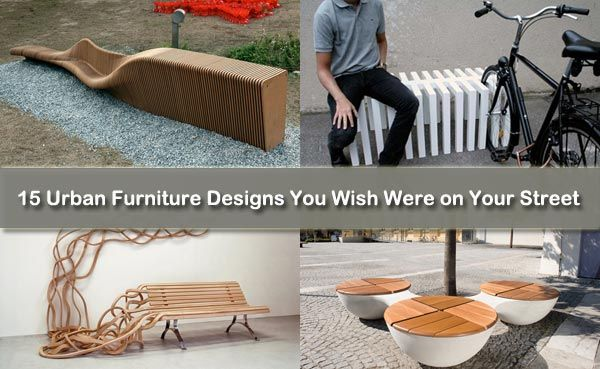15 Urban Furniture Designs You Wish Were On Your Street Freshome Com Urban Furniture Design Urban Furniture Furniture Design
