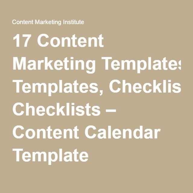 17 Content Marketing Templates, Checklists \u2013 Content Calendar Templa