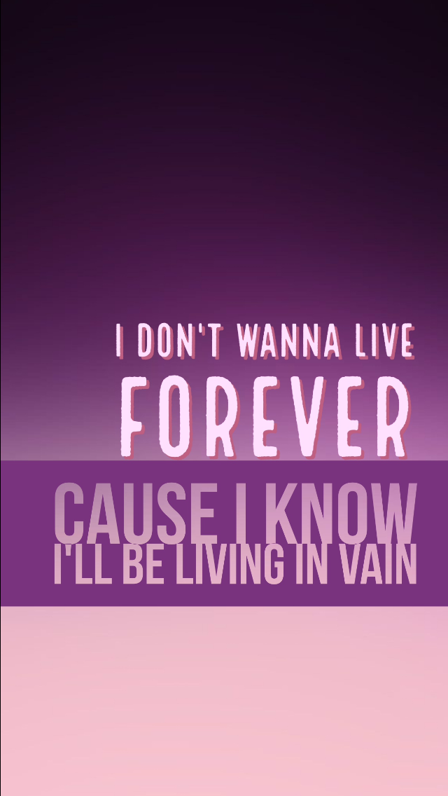 I Don't Wanna Live Forever song by Zayn Malik and Taylor