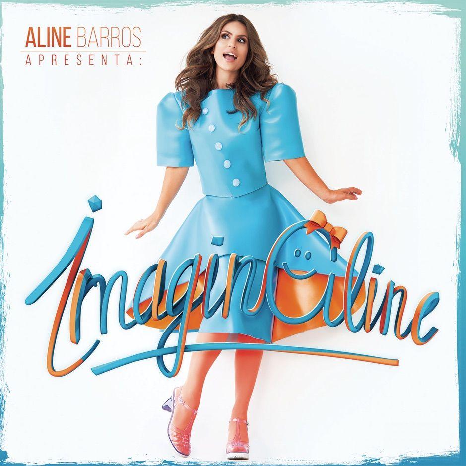 Imaginaline By Aline Barros Affiliate Barros Music Aline