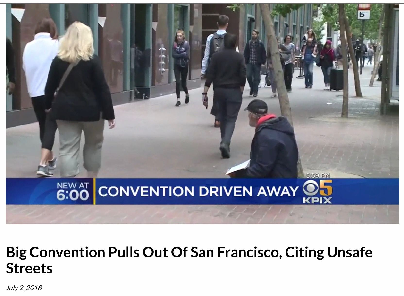 Tourism Suffers Due To Homelessness And Crime And Drug Use In The Streets Of Sf Travel Planet Francisco Street
