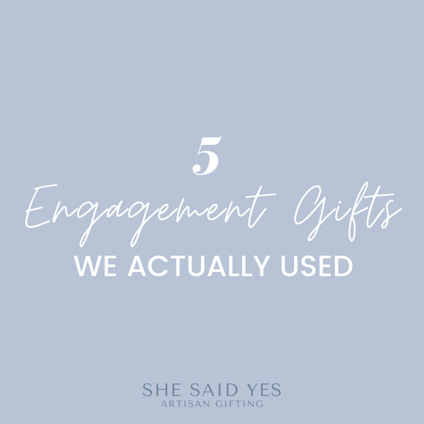 5 Engagement Gifts We Actually Used