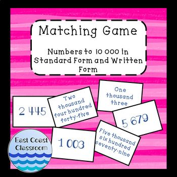 Matching Game Numbers To 10 000 In Standard Form And Written Form