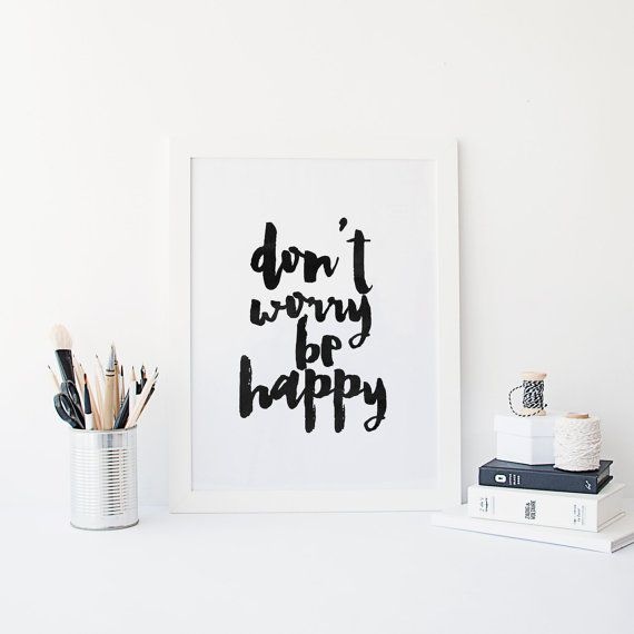 Don't Worry Be HappyINSPIRATIONAL ArtMOTIVATIONAL by TypoArtHouse