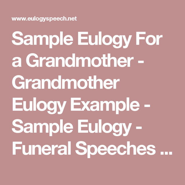 Sample Eulogy For A Grandmother  Grandmother Eulogy Example