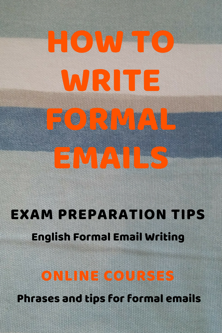 English exam tips for formal email writing with phrases and
