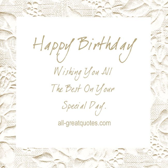 Wishing You All The Best On Your Special Day Happy Birthday Free