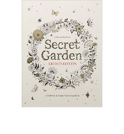 Secret Garden Artists Edition A Pull Out And Frame Colouring Book UK