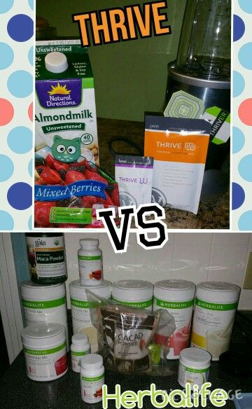 Thriving Life Vs Herbalife Choose To Thrive Thrive Get Healthy Herbalife