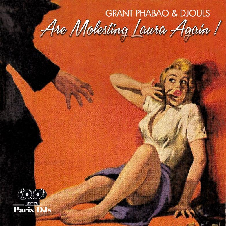#379 Grant Phabao and Djouls Are Molesting Laura Again! Vol.2