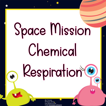 Space Mission Cellular Respiration Lab Photosynthesis