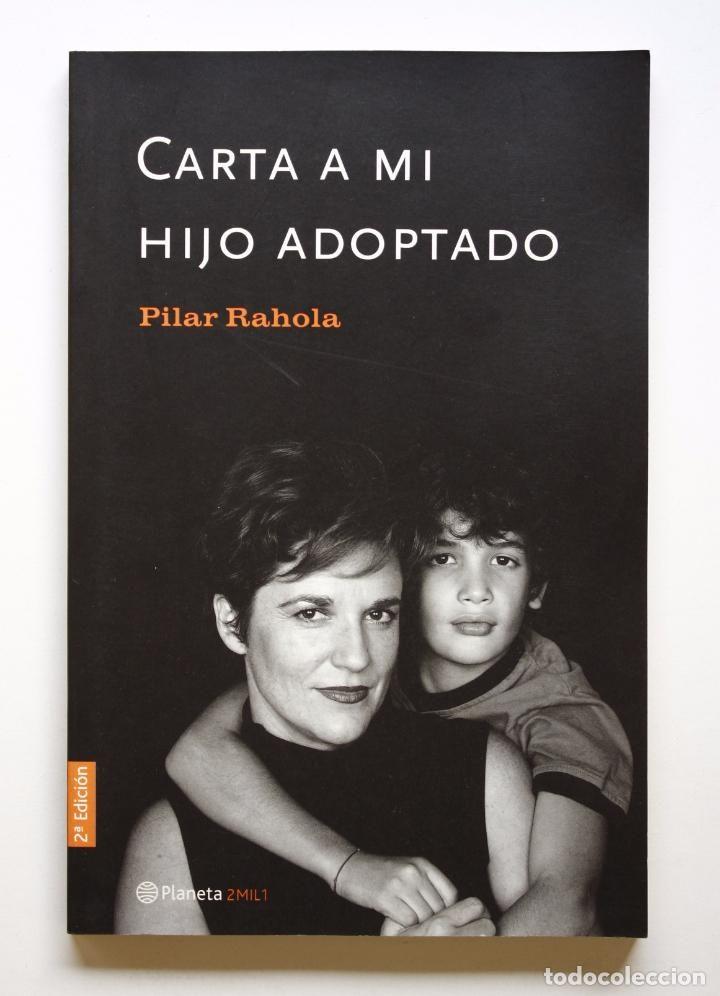 PILAR RAHOLA - CARTA A MI HIJO ADOPTADO (Libros de Segunda Mano - Pensamiento - Sociología)