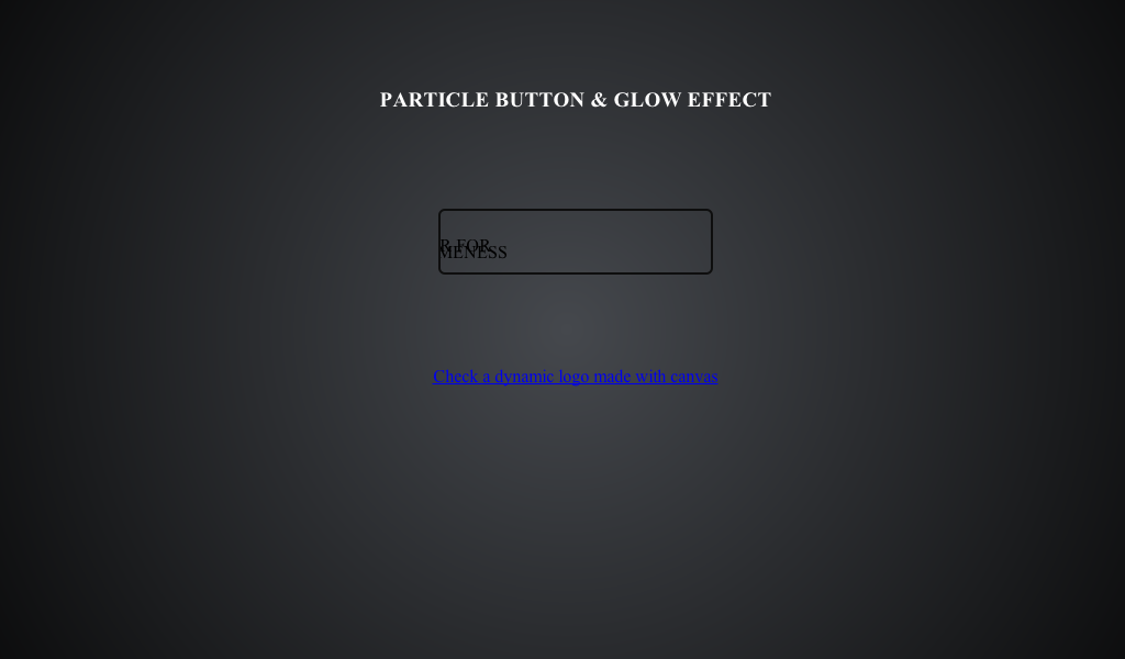 Particle Button made with Canvas and HTML5 #html5 #button #particle