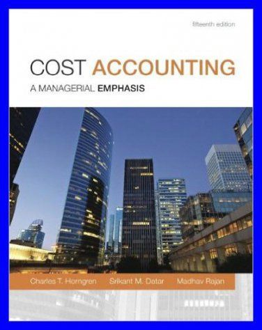 Cost accounting a managerial emphasis 15th edition by charles t a managerial emphasis 15th edition by charles t horngren pdf ebook httpdticorpraterp28757295cost accounting a managerial emphasis 15th fandeluxe Image collections