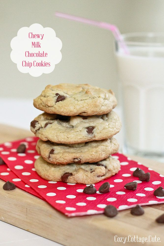 Cozy.Cottage.Cute.: Chewy Milk Chocolate Chip Cookies