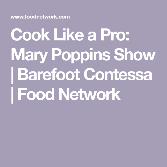 Photo of Cook Like a Pro: Mary Poppins Show