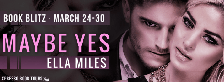 #BookBlitz – Maybe Yes by Ella Miles #Giveaway | Ali - The Dragon Slayer http://cancersuckscouk.ipage.com/bookblitz-maybe-yes-by-ella-miles-giveaway/
