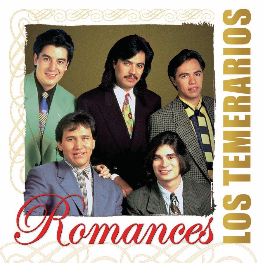 Los Temerarios Romances Fonovisa Baladas Romanticas En Español Temerario Musica Romantica En Español