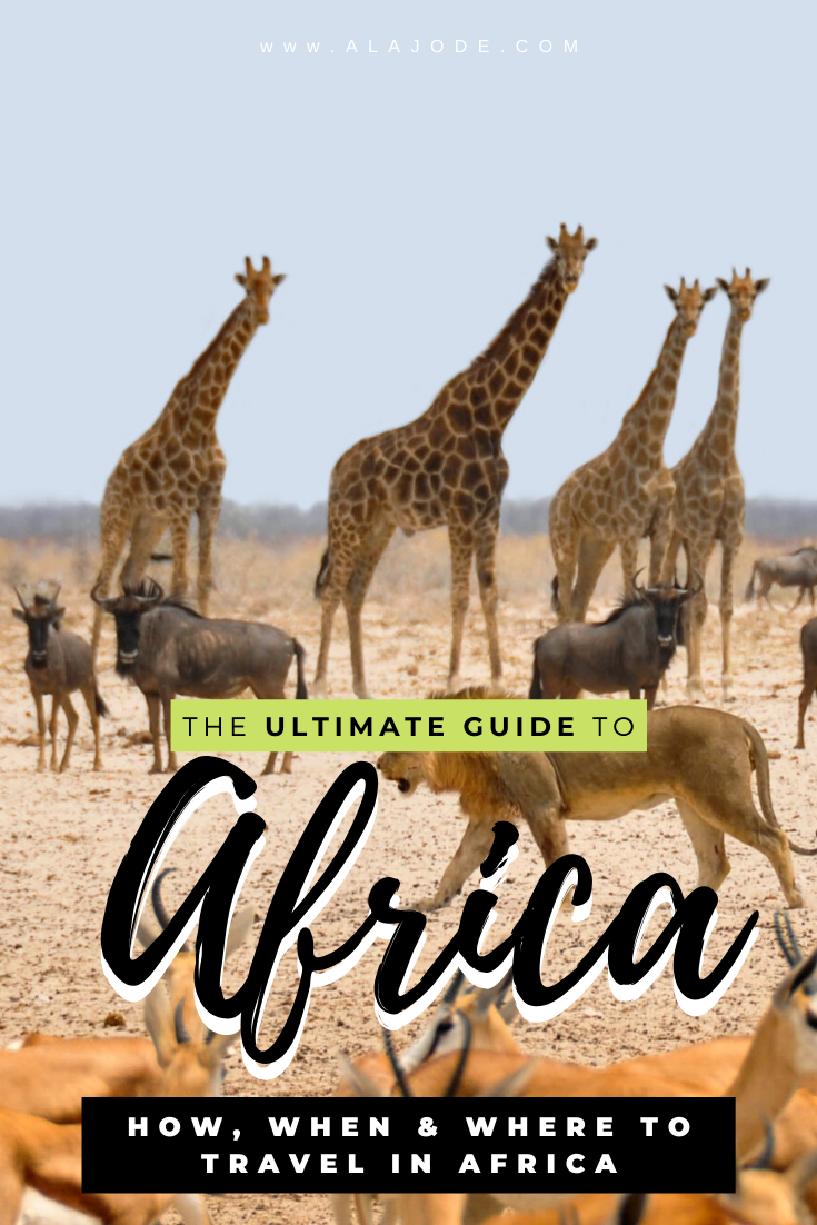 The Ultimate Guide to Africa: When, Where & How to Travel Africa -   18 travel destinations Africa adventure ideas
