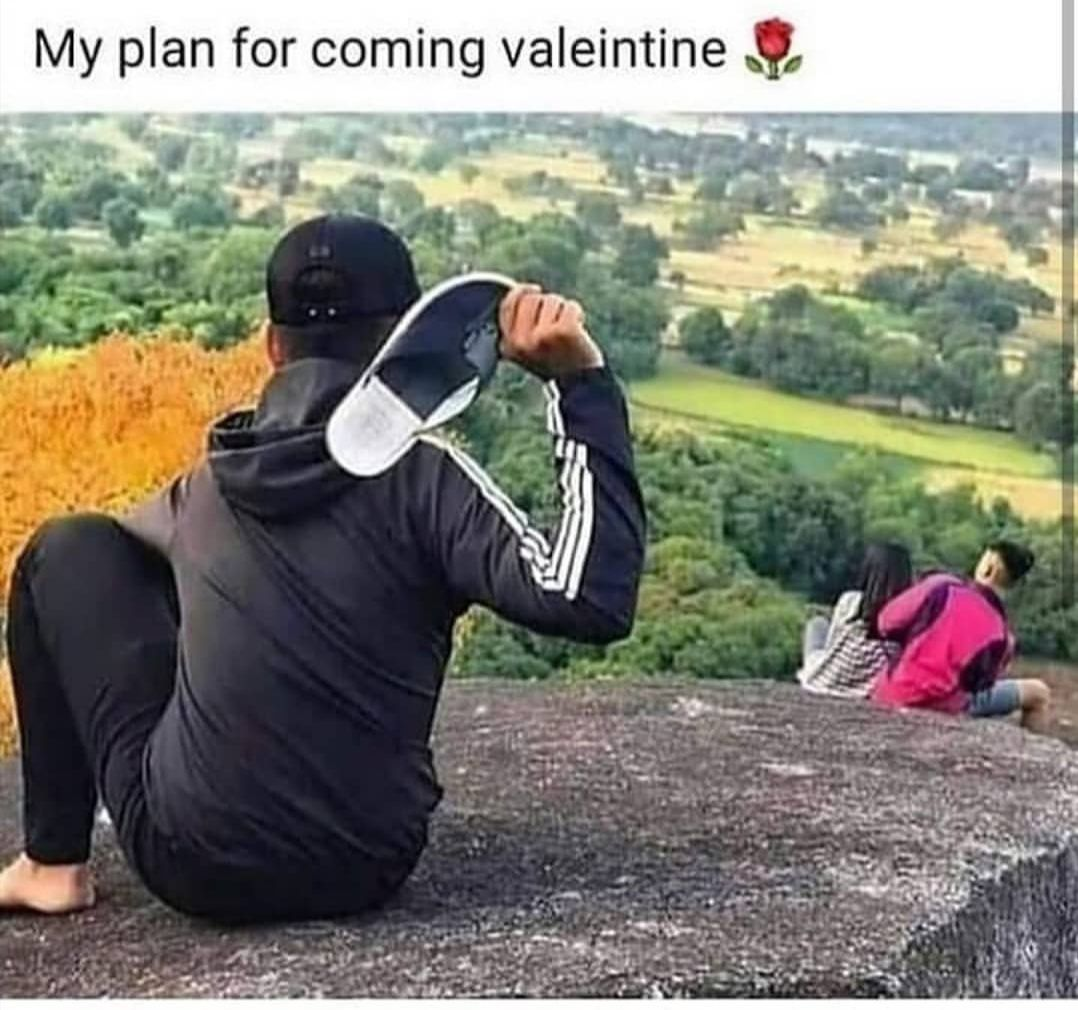 My Plan For Coming Valentine S Day Valentines Day Funny Meme Valentines Day Memes Super Funny Memes