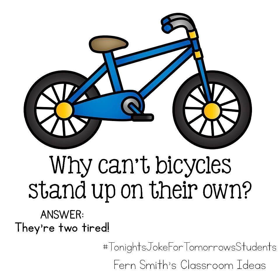 Tonight S Joke For Tomorrow S Students Why Can T Bicycles Stand Up